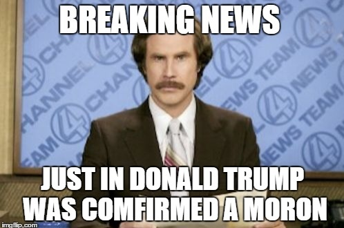 moron trump